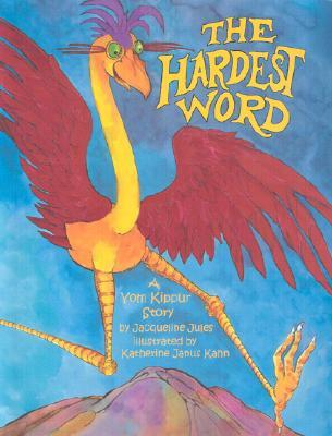 The Hardest Word: A Yom Kippur Story
