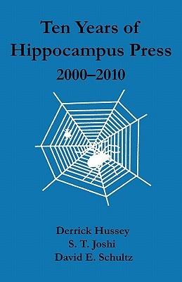 Ten Years of Hippocampus Press by Derrick Hussey