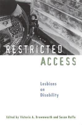 Restricted Access: Lesbians on Disability