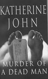 Murder Of A Dead Man (Trevor Joseph S.)