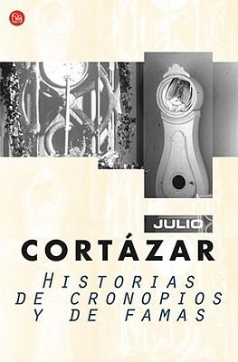 Historias de cronopios y de famas by Julio Cortázar