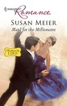 Maid for the Millionaire by Susan Meier