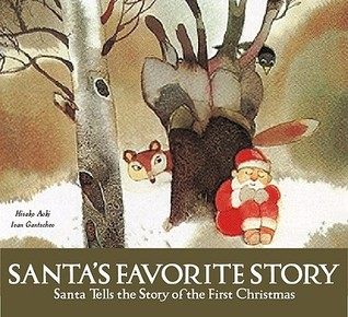 Ebook Santa's Favorite Story: Santa Tells the Story of the First Christmas by Hisako Aoki read!