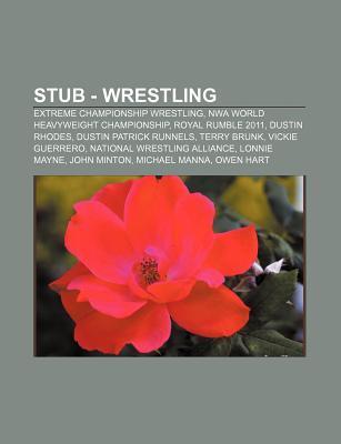 Stub - Wrestling: Extreme Championship Wrestling, Nwa World Heavyweight Championship, Royal Rumble 2011, Dustin Rhodes, Dustin Patrick Runnels