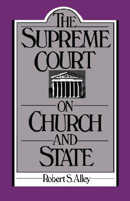 The Supreme Court On Church And State