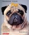 Training Your Pug (Training Your Dog)