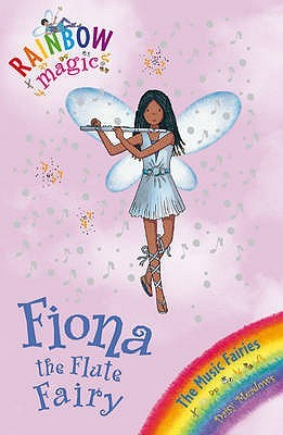 Fiona the Flute Fairy (Rainbow Magic: Music Fairies, #3)