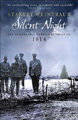 Silent Night: The Remarkable Christmas Truce of 1914