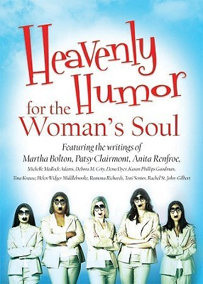 Heavenly Humor for the Woman's Soul by Various