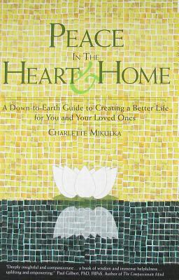 Peace in the Heart and Home by Charlette Mikulka