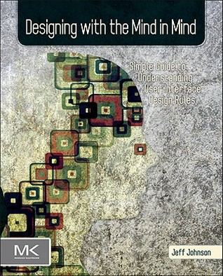 Designing With the Mind in Mind by Jeff                       ...