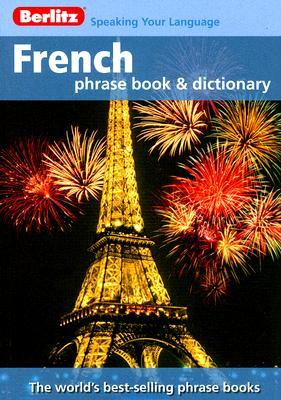 Berlitz French Phrase Book & Dictionary by Berlitz Publishing Company