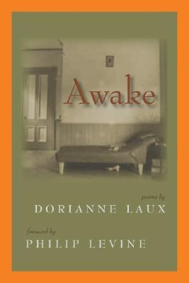 Awake by Dorianne Laux