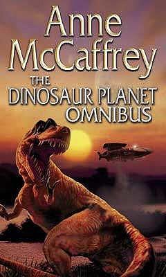 The Dinosaur Planet Omnibus by Anne McCaffrey