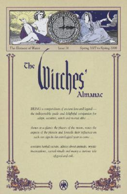 The Witches' Almanac: Spring 2007 to Spring 2008