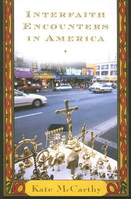 Interfaith Encounters in America by Kate McCarthy