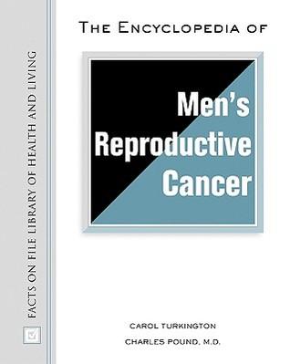 Encyclopedia of Men's Reproductive Cancer