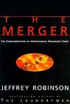 The Merger: The Conglomeration of International Organized Crime