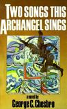 Two Songs This Archangel Sings (A Mongo Mystery, #5)
