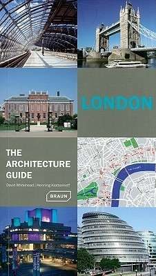 London   The Architecture Guide