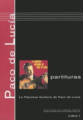 Paco de Lucia, Libro 1: Partituras: La Fabulosa Guitarra