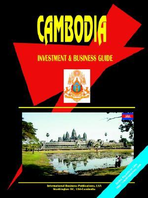 Cambodia: Investment & Business Guide