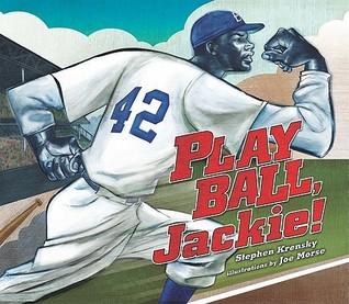 Play Ball, Jackie! by Stephen Krensky