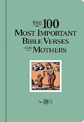 the-100-most-important-bible-verses-for-mothers