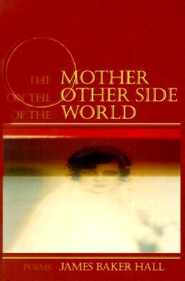the-mother-on-the-other-side-of-the-world-poems