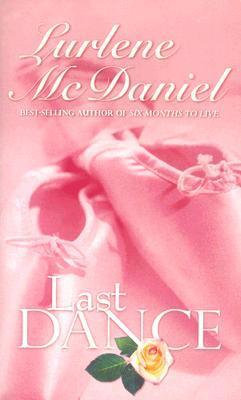 Last Dance by Lurlene McDaniel