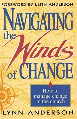 Navigating the Winds of Change: How to Mange Change in the Church