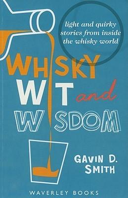 Whisky Wit & Wisdom