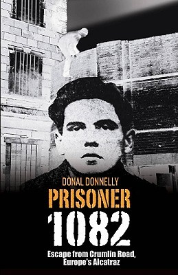 Prisoner 1082 by Donal Donnelly