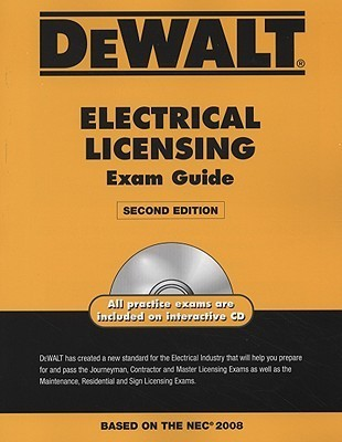 Dewalt Electrical Licensing Exam Guide [With CDROM]