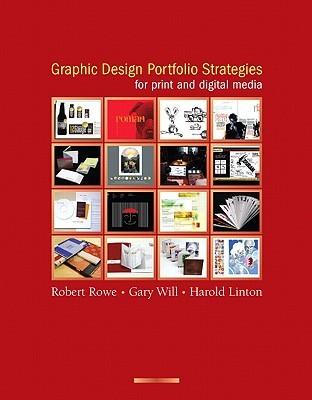 Graphic Design Portfolio Strategies for Print and Digital Media by Harold Linton
