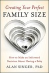 Creating Your Perfect Family Size: How to Make an Informed Decision about Having a Baby