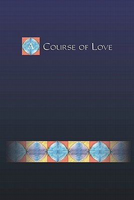 A Course of Love