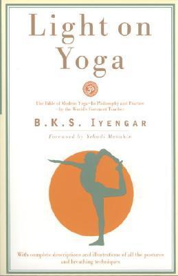 Light On Yoga By BKS Iyengar
