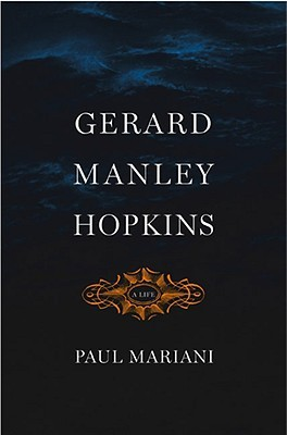 Gerard Manley Hopkins by Paul L. Mariani
