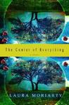 The Center of Everything by Laura Moriarty