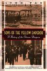 Sons of the Yellow Emperor: A History of the Chinese Diaspora