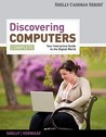 Discovering Computers, Complete: Your Interactive Guide to the Digital World