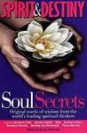 Spirit And Destiny: Soul Secrets