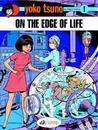 On the Edge of Life (Yoko Tsuno, #7)