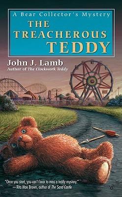 The Treacherous Teddy (A Bear Collectors...