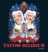 Tattoo Delirium
