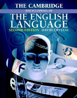 The Cambridge Encyclopedia of the Englis...