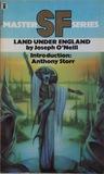 Land Under England by Joseph  O'Neill