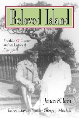 Beloved Island: Franklin & Eleanor and the Legacy of Campobello El mejor club de lectura para descargar