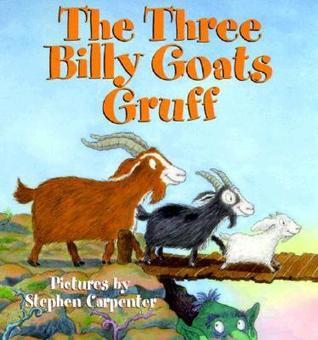 The Three Billy Goats Gruff by Stephen  Carpenter
